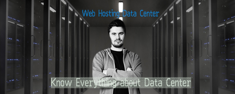 Know All About Web Hosting Data Center