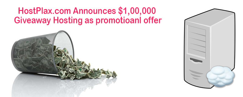 HostPlax Promotional Offer worth $1,00,000 Hosting Giveaway